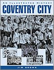 Coventry City - An Illustrated History