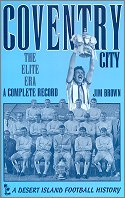 'Coventry City - the Elite Era' by Jim Brown